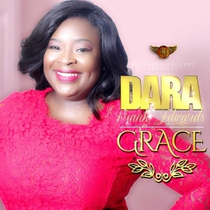 Dara - Grace ft Frank Edwards
