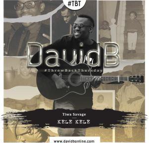 DavidB - Kele Kele (Tiwa Savage Cover)