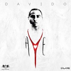 Davido - Aye