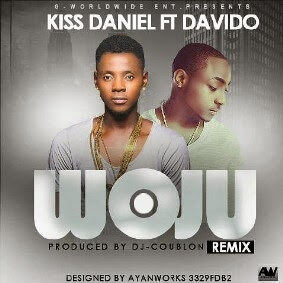 Dj Akere - Woju Remix Ft Kiss Daniel & Davido (Mashup)