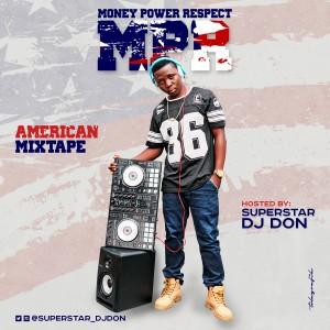 Dj Don Mpr Money Power Respect Foreign Mixtape Download Mp3 Waploaded