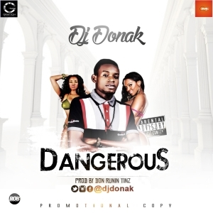 Dj Donak - #Dangerous (Prod. Don Runintinz)