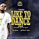 Dj Osas - Like To Dance Mix Ft. Tspize