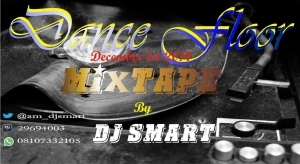 Dj Smart - Dance Floor Mixtape