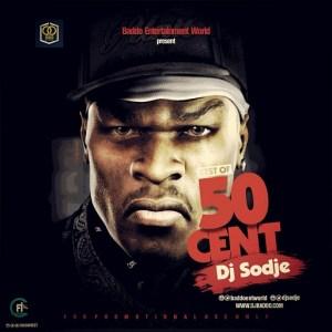 Dj Sodje - Best Of 50Cent Mix