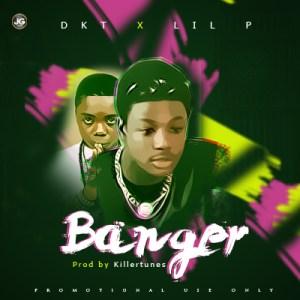 Dkt - Banger ft. lil P