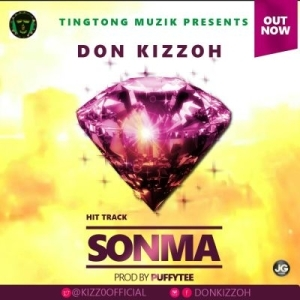 Don Kizzoh - Sonma (Prod. By Puffy Tee)