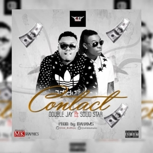 Double Jay - Contact ft. SolidStar