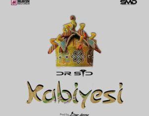 Dr Sid - Kabiyesi ft. Don Jazzy