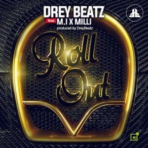 Drey Beatz - Roll Out ft. Milli & M.I Abaga