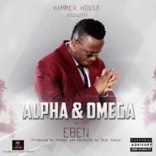 Eben - Alpha & Omega