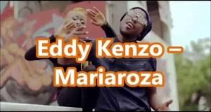 Eddy Kenzo - Mariaroza