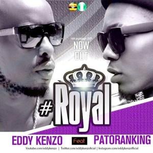 Eddy Kenzo - Royal ft Patoranking
