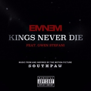Eminem - Kings Never DIE (CDQ) Ft Gwen Stefani
