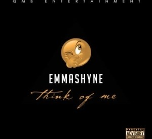 Emmashyne - Think Of Me