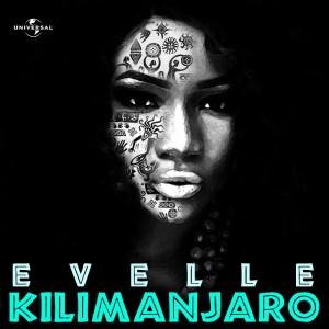 Evelle - Kilimanjaro