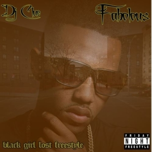 Fabolous - Black Girl Lost (Freestyle)