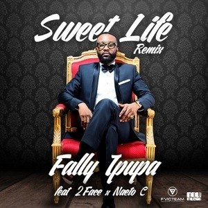 Fally Ipupa - Sweet Life (Remix) Ft. 2Face Idibia & Naeto C