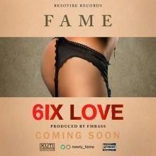 Fame - 6ix Love