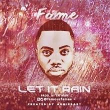 Fame - Let It Rain