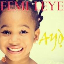 Femi Leye - Ayo