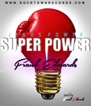Frank Edwards - Jesus Power