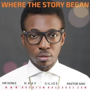 Frank Edwards - Where The Story Began ft. Mr Noble, Nkay, Gil & Pastor Saki