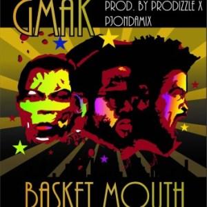 G Mak - Basket Mouth