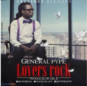 General Pype - Lovers Rock