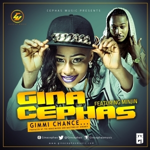 Gina Cephas - Gimmi Chance Ft. Minjin