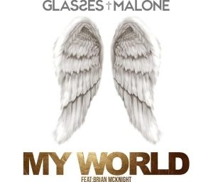 Glasses Malone - My World Ft. Brian McKnight