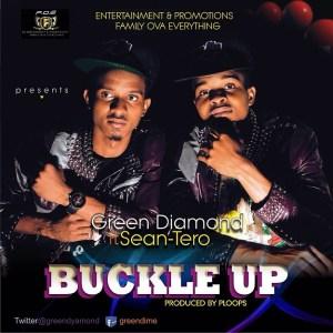 Greendiamond - Buckle Up Ft. Sean Tero