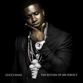 Gucci Mane - Mrs Perfect 2014