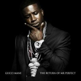 Gucci Mane - Mrs Perfect 2014