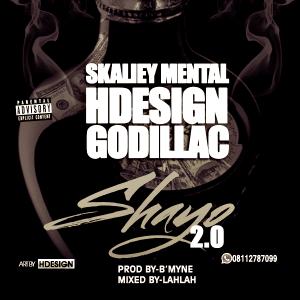 HDesign - Shayo 2.0 Ft. Skaliey Mental & Godillac
