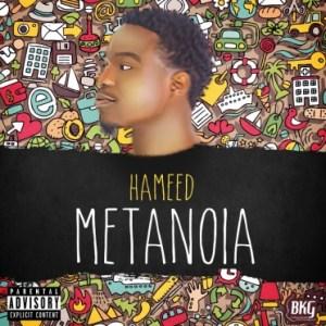 Hameed - Metanoia'EP'