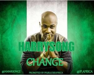 Harrysong - Change