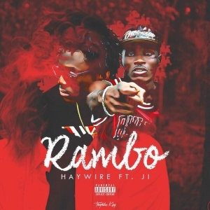 Haywire - Rambo Ft JI