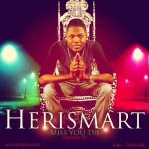 Herismart - Miss You Die
