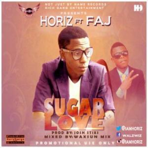 Horiz - Sugar Love (Prod By Josh Stix) Ft. Faj