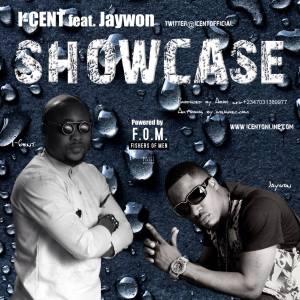 I-Cent - Showcase Ft. Jaywon