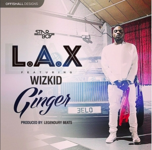 VIDEO: L.A.X ft Wizkid – Ginger