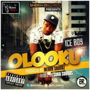 Ice Boy - Olooku (Prod. By BennySounds)