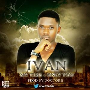 Ivan - My Time