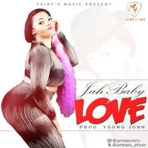 Jah Baby - Love (Prod. By Young John)