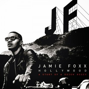 Hollywood BY Jamie Foxx