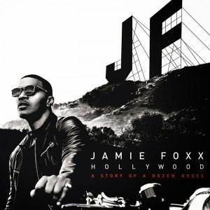 Jamie Foxx - Baby's In Love Ft. Kid Ink