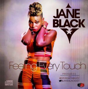 Jane Black - Feeling Every Touch (Prod by SperoachBeatz)