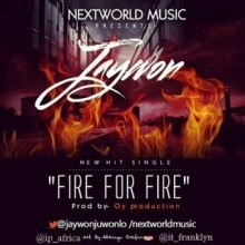 Jaywon - Fire For Fire (Prod. by OY Production)