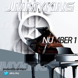 JimmyKing - Number 1 (Prod. By Samibond)